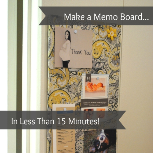 Make A Memo Board in 15